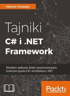 Chomikuj, ebook online Tajniki C# i .NET Framework. Marino Posadas