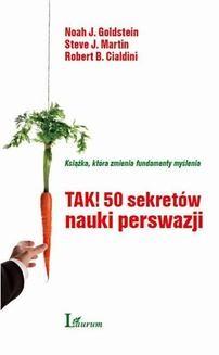Chomikuj, ebook online TAK! 50 sekretów nauki perswazji. Cialdini Robert B.