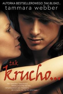 Chomikuj, pobierz ebook online Tak krucho. Tammara Webber