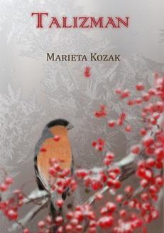 Chomikuj, ebook online Talizman. Marieta Kozak