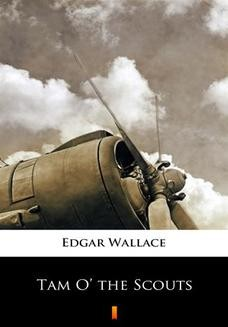 Chomikuj, ebook online Tam O the Scouts. Edgar Wallace