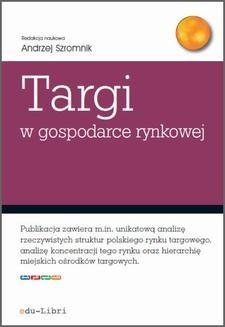 Chomikuj, pobierz ebook online Targi w gospodarce rynkowej. Andrzej Szromnik