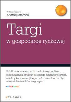Chomikuj, ebook online Targi w gospodarce rynkowej. Andrzej Szromnik