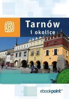 Chomikuj, ebook online Tarnów i okolice. Miniprzewodnik. Praca zbiorowa