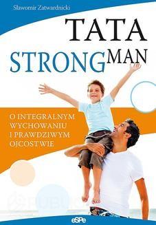 Chomikuj, ebook online Tata strongman. Sławomir Zatwardnicki