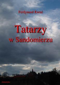 Chomikuj, ebook online Tatarzy w Sandomierzu. Ferdynand Kuraś