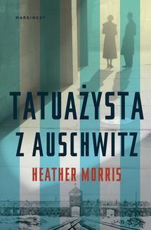 Chomikuj, pobierz ebook online Tatuażysta z Auschwitz. Heather Morris