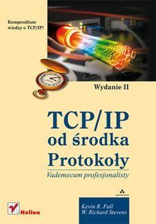 Chomikuj, ebook online TCP/IP od środka. Protokoły. Wydanie II. Kevin R. Fall
