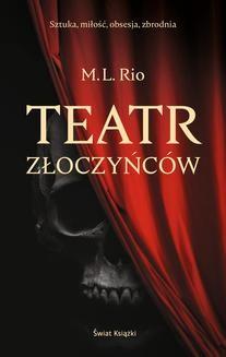 Chomikuj, ebook online Teatr złoczyńców. Melanie Rio