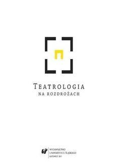 Chomikuj, ebook online Teatrologia na rozdrożach. red. Adriana Świątek