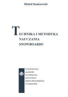 Chomikuj, ebook online Technika i metodyka nauczania snowboardu. Michał Staniszewski
