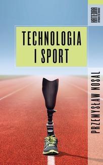 Chomikuj, ebook online Technologia i sport. Przemysław Nosal