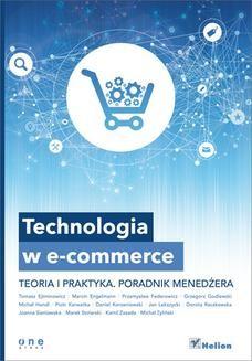 Ebook Technologia w e-commerce. Teoria i praktyka. Poradnik menedżera pdf