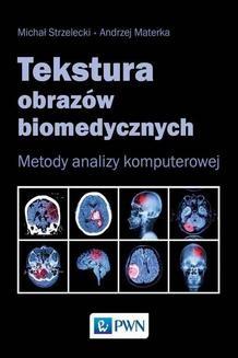 Ebook Tekstura obrazów biomedycznych pdf