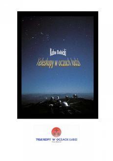 Chomikuj, ebook online Teleskopy w oczach ludzi. Kuba Babicki