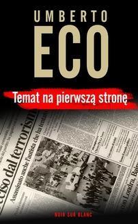 Chomikuj, ebook online Temat na pierwszą stronę. Umberto Eco