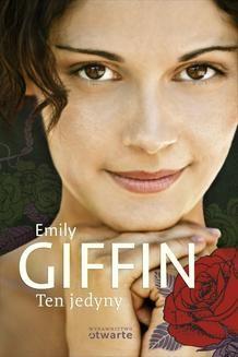 Chomikuj, ebook online Ten jedyny. Emily Giffin
