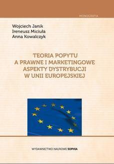 Chomikuj, ebook online Teoria popytu a prawne i marketingowe aspekty dystrybucji w unii europejskiej. JANIK Wojciech