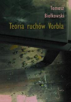 Chomikuj, ebook online Teoria ruchów Vorbla. Tomasz Białkowski