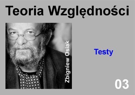 Chomikuj, ebook online Teoria Względności – Testy. Dr Zbigniew Osiak