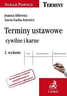 Ebook Terminy ustawowe cywilne i karne. Wydanie 2 pdf