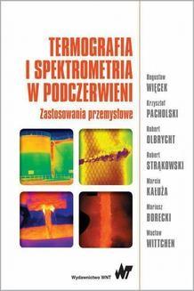 Chomikuj, ebook online Termografia i spektrometria w podczerwieni. Bogusław Więcek