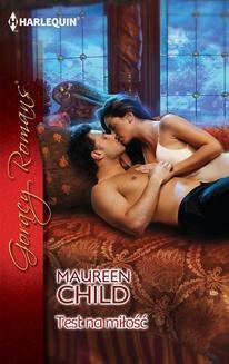 Chomikuj, ebook online Test na miłość. Maureen Child