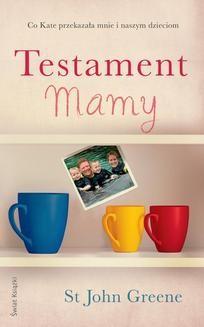 Chomikuj, ebook online Testament Mamy. St John Greene