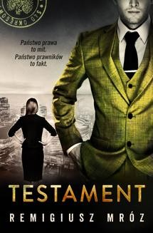 Chomikuj, ebook online Testament. Remigiusz Mróz