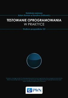 Ebook Testowanie oprogramowania w praktyce. Studium przypadków 2.0 pdf