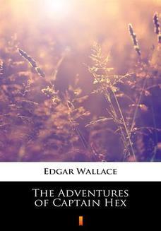 Chomikuj, ebook online The Adventures of Captain Hex. Edgar Wallace