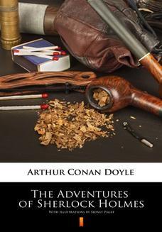 Chomikuj, ebook online The Adventures of Sherlock Holmes. Illustrated Edition. Arthur Conan Doyle