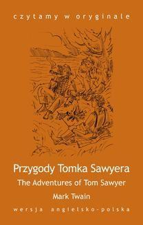 """Chomikuj, ebook online """"The Adventures of Tom Sawyer / Przygody Tomka Sawyera"""". Mark Twain"""
