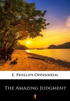 Chomikuj, ebook online The Amazing Judgment. E. Phillips Oppenheim