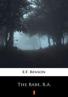 Chomikuj, ebook online The Babe, B.A. E.F. Benson