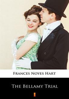 Chomikuj, pobierz ebook online The Bellamy Trial. Frances Noyes Hart