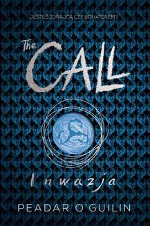 Chomikuj, ebook online The Call II. Inwazja. Peadar O'Guilin
