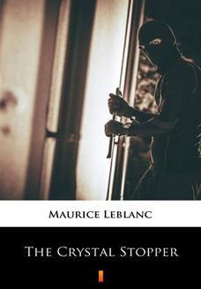 Chomikuj, ebook online The Crystal Stopper. Maurice Leblanc