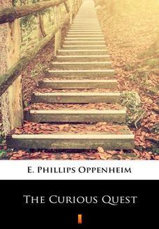 Chomikuj, ebook online The Curious Quest. E. Phillips Oppenheim