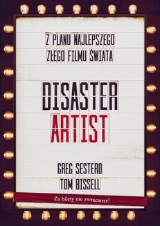 Chomikuj, ebook online The Disaster Artist. Moje Życie Na Planie The Room, Najlepszego Złego Filmu Na Świecie. Greg Sestero