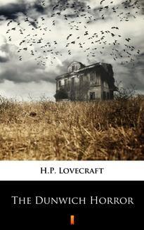 Chomikuj, ebook online The Dunwich Horror. H.P. Lovecraft