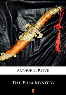 Chomikuj, ebook online The Film Mystery. Arthur B. Reeve
