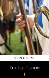 Chomikuj, ebook online The Free Fishers. John Buchan