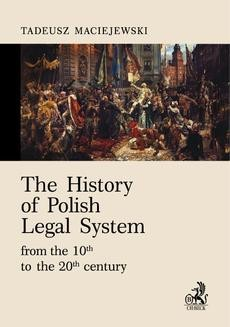 Chomikuj, ebook online The History of Polish Legal System from the 10th to the 20th century. Tadeusz Maciejewski