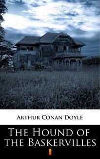Chomikuj, pobierz ebook online The Hound of the Baskervilles. Arthur Conan Doyle