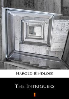 Chomikuj, ebook online The Intriguers. Harold Bindloss