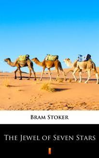 Chomikuj, ebook online The Jewel of Seven Stars. Bram Stoker