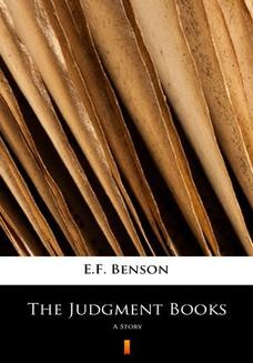 Chomikuj, ebook online The Judgment Books. A Story. E.F. Benson