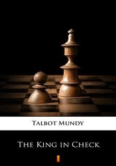 Chomikuj, ebook online The King in Check. Talbot Mundy