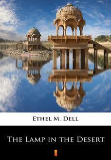 Chomikuj, ebook online The Lamp in the Desert. Ethel M. Dell